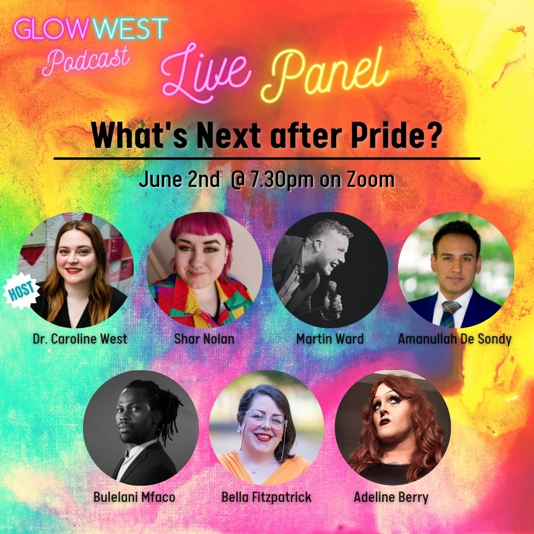 Glow West Podcast - What's Next After Pride? Live panel: Ep 77